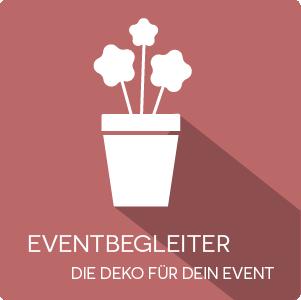 Eventbegleiter - Fertig dekorierte Objekte für Ihre Feier